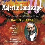Majestic Landscape, Rajesh Harsh Solo Painting Exhibition at Convention Foyer, India Habitat Center, 27th April 2016