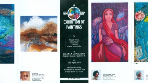 A Gruop Exhibition of Paintings by Jagdeep Garcha, Jaskanwaljit, R.S. Shakya & Satwant Singh Sumail, Lalit Kala Akademy Delhi, 18 April 2016