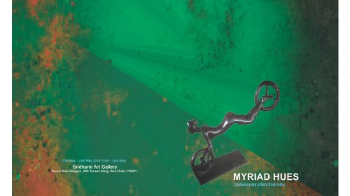 MYRIAD HUES, A Group Exhibition, Sridharni Art Gallery, Triveni Kala Sangam, 205 TansenMarg, New Delhi,  Friday 13th May 2016 to till 23rd May 2016,