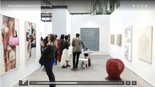 VIDEO: Korean Highlights at Art Paris Art Fair 2016